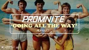 promnite-going-all-the-way-playlist1